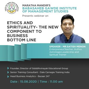 """August 2020 on """"Ethics and Spirituality - the new component to business bottom line""""."""